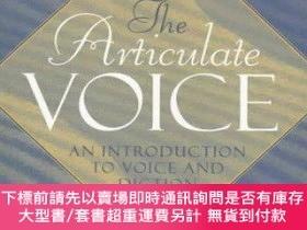二手書博民逛書店The罕見Articulate Voice: An Introduction to Voice and Dicti