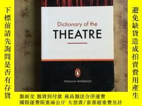 二手書博民逛書店Dictionary罕見of the Theatre(英文原版)