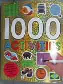【書寶二手書T7/少年童書_OHR】1000 Activities_Priddy Roger