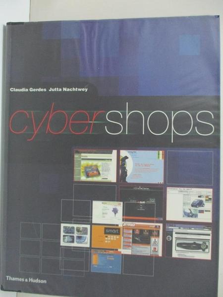 【書寶二手書T5/廣告_ELC】Claudia Gerdes Jutta Nachtwey Cyber Shops_Claudia Gerdes, Jutta Nachtwey