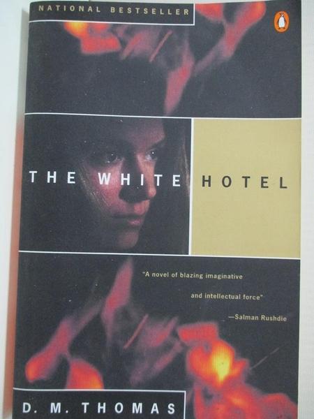 【書寶二手書T8/原文小說_GON】The White Hotel_Thomas, D. M.