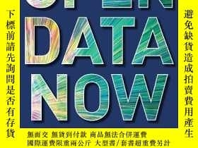 二手書博民逛書店Open罕見Data Now: The Secret To Hot Startups, Smart Investi
