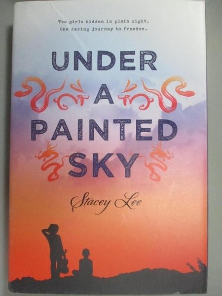 【書寶二手書T6/歷史_BLV】Under a Painted Sky_Lee, Stacey
