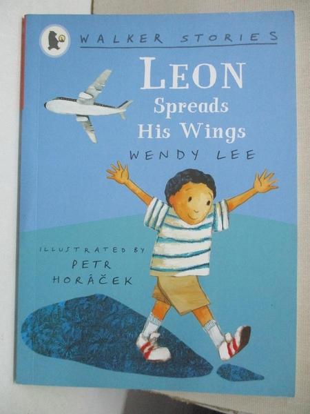 【書寶二手書T8/少年童書_GPA】Leon Spreads His Wings_Wendy Lee