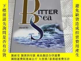 二手書博民逛書店The罕見Bitter Sea : Morphing, and