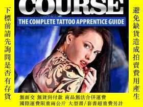 二手書博民逛書店The罕見Ultimate Tattoo Course: The Complete Tattoo Apprenti