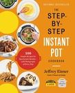 2021 美國暢銷書排行榜 The Step-by-Step Instant Pot Cookbook: 100 Simple Recipes for Spectacular Results