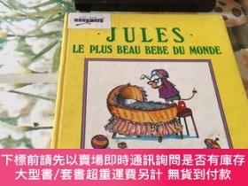 二手書博民逛書店JULES罕見LE PLUS BEAU BEBE DU MONDEY204356 JULES LE PLUS