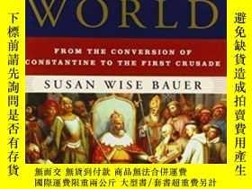二手書博民逛書店The罕見History Of The Medieval WorldY255562 Susan Wise Ba