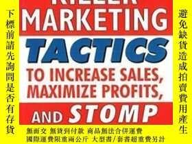 二手書博民逛書店401罕見Killer Marketing Tactics To Maximize Profits Increas