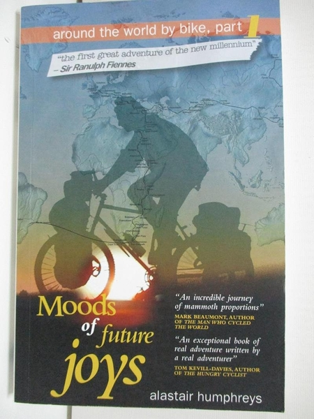 【書寶二手書T1/原文小說_AXJ】Moods of Future Joys: Around the World by Bike