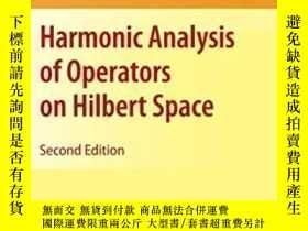 二手書博民逛書店Harmonic罕見Analysis Of Operators On Hilbert Space-Hilbert空