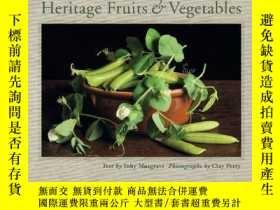 二手書博民逛書店Heritage罕見Fruits & Vegetables. By Toby Musgrave, Clay Per