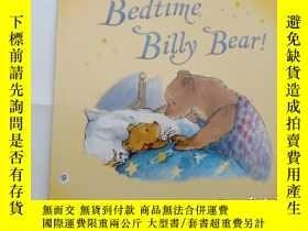 二手書博民逛書店Bedtime,罕見Billy Bear!...Y12498