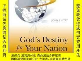 二手書博民逛書店God s罕見Destiny for Your NationY23583 John S H Tay ISBN