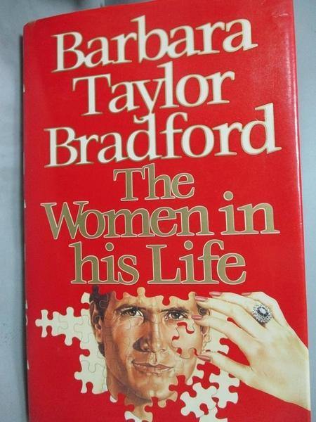 【書寶二手書T2/傳記_WGQ】The Women in His Life_Barbara Taylor BRADFOR