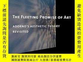 二手書博民逛書店The罕見Fleeting Promise Of Art: Ad