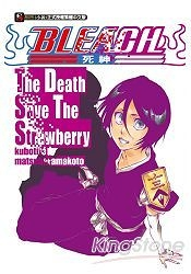 BLEACH死神The Death Save The Strawberry(全)