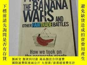 二手書博民逛書店FIGHTING罕見THE BANANA WARS:打香蕉戰爭(外文)Y212829