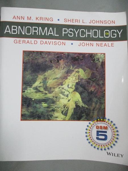 【書寶二手書T1/心理_PLH】Abnormal Psychology-DSM-5 Update_Ann M. Kring