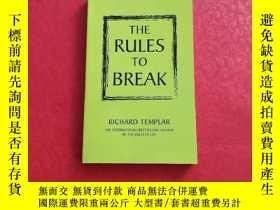 二手書博民逛書店The罕見Rules to Break(打破規則)Y17036 Pearson Pearson 出版2013
