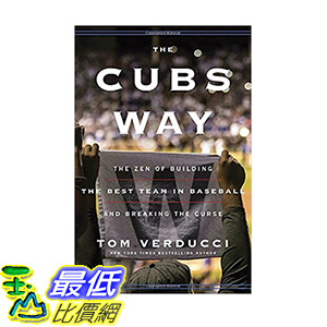 [106美國直購] 2017美國暢銷書 The Cubs WayThe Zen of Building the Best Team in Baseball and Breaking the Curse