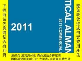二手書博民逛書店2011罕見Nautical Almanac: Commercial Edition-2011航海年鑒:商業版