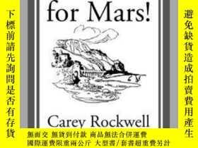 二手書博民逛書店Stand罕見By for Mars!Y410016 Carey Rockwell Start Classic