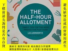 二手書博民逛書店The罕見Half Hour Allotment: Timely Tips for the Most Produc