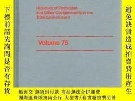 二手書博民逛書店Residue罕見Reviews (Volume 75, 198