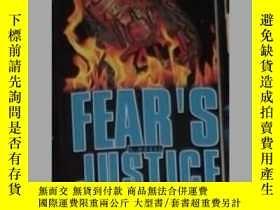二手書博民逛書店英文原版罕見Fear s Justice by Marc Ol