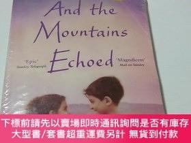 二手書博民逛書店英文原版小說罕見And the Mountains Echoed 群山回唱Y402294 khaled hos