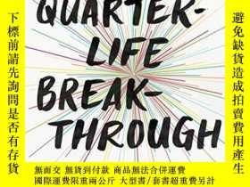 二手書博民逛書店The罕見Quarter-Life Breakthrough: Invent Your Own Path, Fin