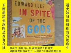 二手書博民逛書店IN罕見SPITE OF THE GODS:The strang
