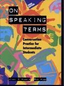 二手書博民逛書店《On Speaking Terms: Conversation Practice for Intermediate Students》 R2Y ISBN:0534836909