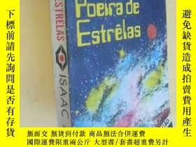 二手書博民逛書店外文原版罕見POEIRA DE ESTRELAS ISAAC ASIMOV(the stars like dust