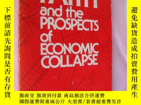 二手書博民逛書店Faith罕見and the prospects of econ