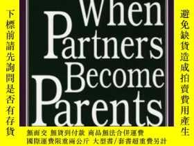 二手書博民逛書店When罕見Partners Become ParentsY255562 Carolyn Pape Cowan