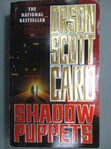 【書寶二手書T3/原文小說_MAF】Shadow Puppets_Card, Orson Scott