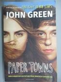 【書寶二手書T1/原文小說_OAS】Paper Towns_GREEN JOHN