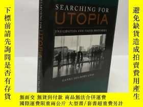 二手書博民逛書店Searching罕見for Utopia: Universities and Their Histories
