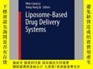 二手書博民逛書店Liposome-Based罕見Drug Delivery SystemsY405706 Youqing Sh