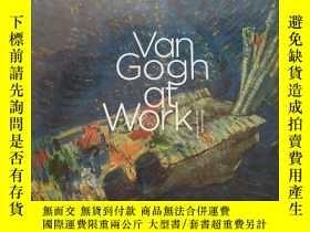 二手書博民逛書店Van罕見Gogh at Work【凡高的作品】Y234641