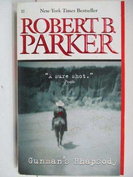 【書寶二手書T4/原文小說_A2Z】Gunman s Rhapsody_Robert B. Parker