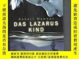 二手書博民逛書店德語原版小說罕見Das Lazarus Kind   Rober