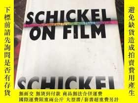 二手書博民逛書店richard罕見schickel schickel on film 理查德·希克爾·希克爾在電影中 (精裝16開