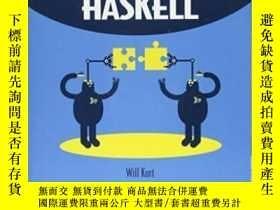 二手書博民逛書店Get罕見Programming With HaskellY364682 Will Kurt Manning