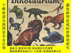二手書博民逛書店dinosaurium:罕見bun venit la muzeu