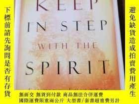 二手書博民逛書店Keep罕見in Step with the SpiritY267307 外文出版社