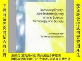 二手書博民逛書店Transdisciplinarity:罕見Joint Problem Solving among Science